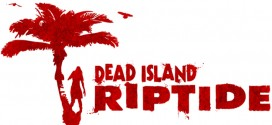 Trailer de lancement pour Dead Island Riptide