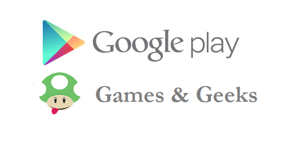 Games & Geeks sur Android
