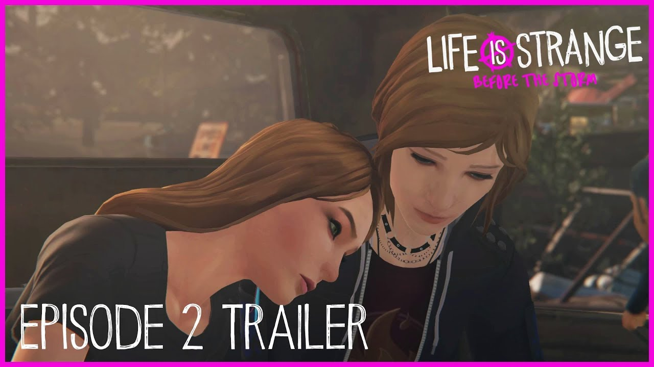 Before the Storm épisode 2 dès le 19 octobre — Life is Strange