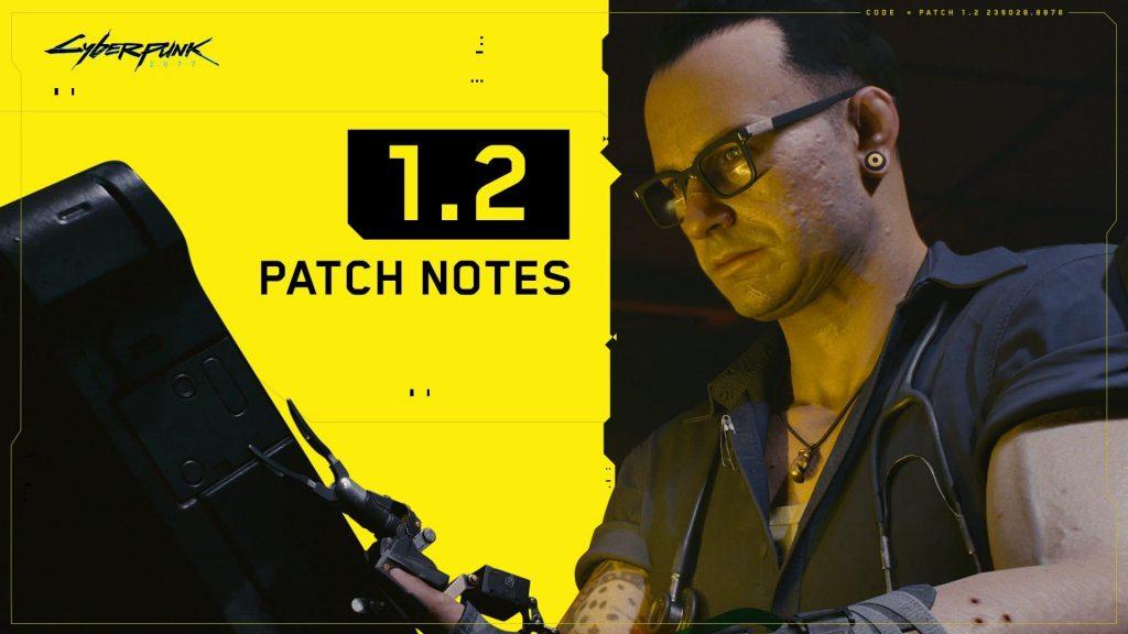 cyberpunk-2077-patch-1-2-1024x576 L'énorme patchote 1.2 de Cyberpunk 2077 arrive!